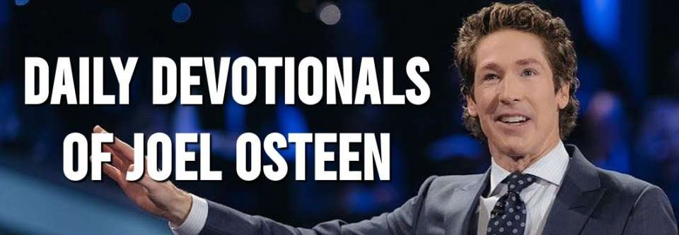 Daily Devotionals by Joel Osteen