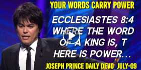 YOUR WORDS CARRY POWER! - Joseph Prince Daily Devotion (July-09-2020)