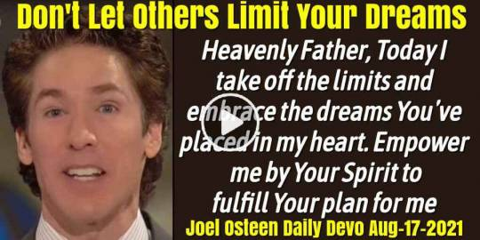 Don't Let Others Limit Your Dreams - Joel Osteen Daily Devotion (August-17-2019)