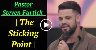 Pastor Steven Furtick  | The Sticking Point | (July-30-2020)