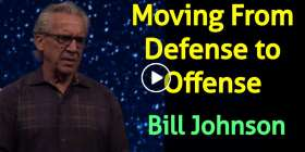 Moving From Defense to Offense - Bill Johnson (January-15-2021)