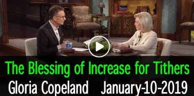 The Blessing of Increase for Tithers - Gloria Copeland (January-10-2019)