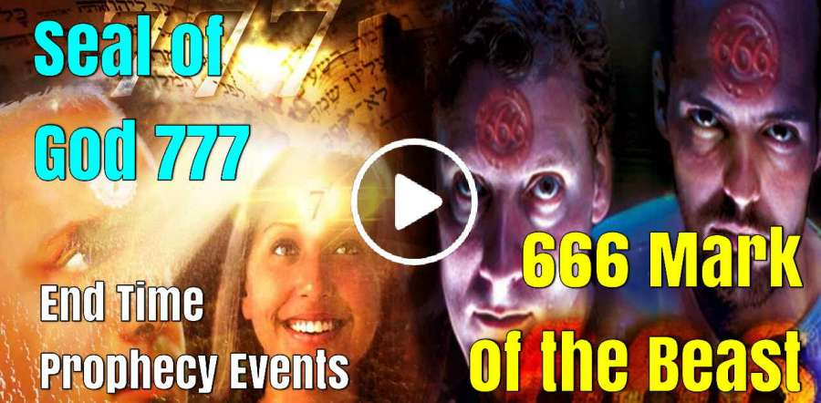 666 Mark of the Beast & Seal of God 777 // End Time Prophecy Events