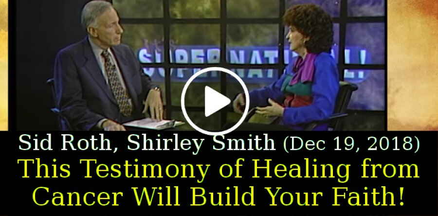 Sid Roth with Shirley Smith (December-19-2018) - This Testimony of Healing from Cancer Will Build Your Faith!