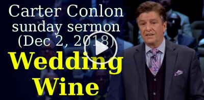 Carter Conlon, sunday sermon (December 2, 2018) - Wedding Wine