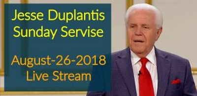 Dr. Jesse Duplantis Sunday Servise (August-26-2018) Live Stream in Living Word Christian Center