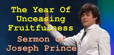 Joseph Prince - The Year Of Unceasing Fruitfulness (01 Jan 2012)