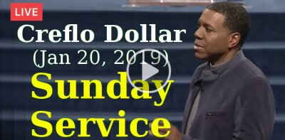 Creflo Dollar (January-20-2019) - Sunday Service, Live Stream