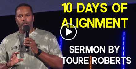 10 Days of Alignment - Touré Roberts (September-18-2020)