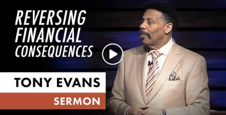 Reversing Financial Consequences - Tony Evans (February-24-2021)