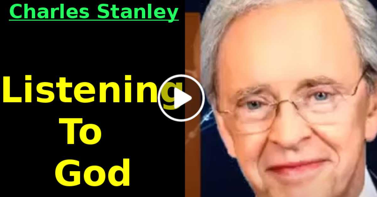 Dr Charles Stanley  Listening To God  (August-13-2020)