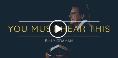 Billy Graham - One of the MOST POWERFUL Videos You'll Ever Watch - Inspirational Video