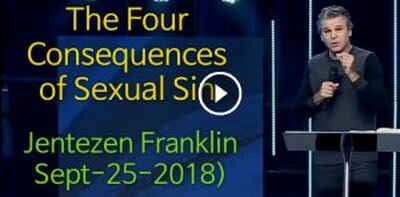The Four Consequences of Sexual Sin - Jentezen Franklin (September-25-2018)