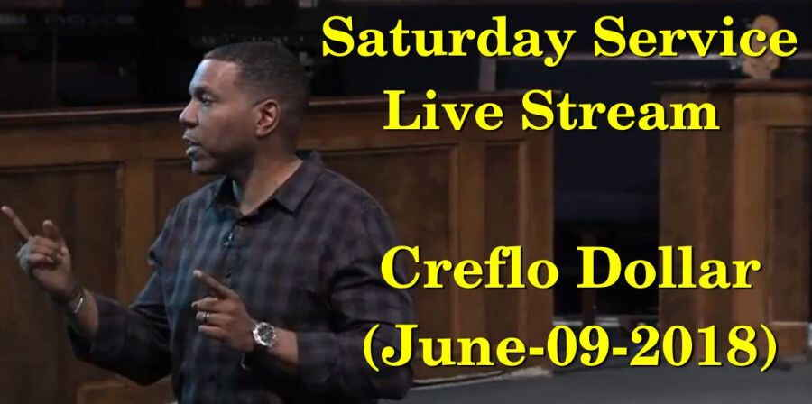 Saturday Service - Creflo Dollar Live Stream (June-09-2018)