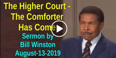 The Higher Court - The Comforter Has Come - Bill Winston (August-13-2019)