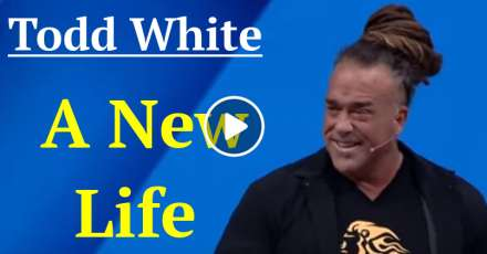 Todd White - A New Life (January-27-2021)
