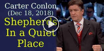 Pastor Carter Conlon (December 18, 2018) - Shepherds In a Quiet Place