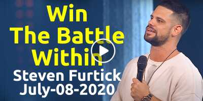 Win The Battle Within - Steven Furtick Motivation (July-08-2020)