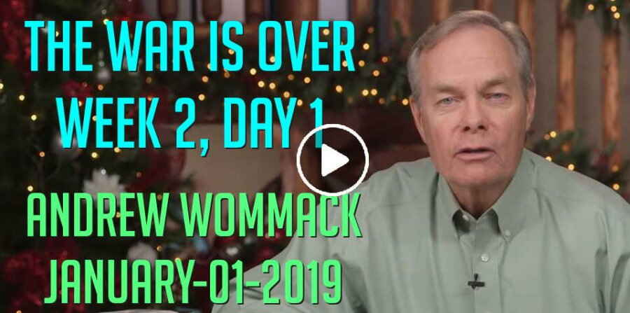 The War is Over - Week 2, Day 1 - The Gospel Truth - Andrew Wommack (January-01-2019)