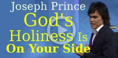 Joseph Prince - God's Holiness Is On Your Side
