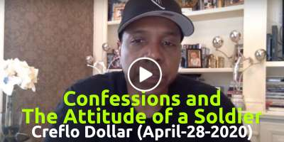 Confessions and The Attitude of a Soldier - Creflo Dollar, Live Stream (April-28-2020)