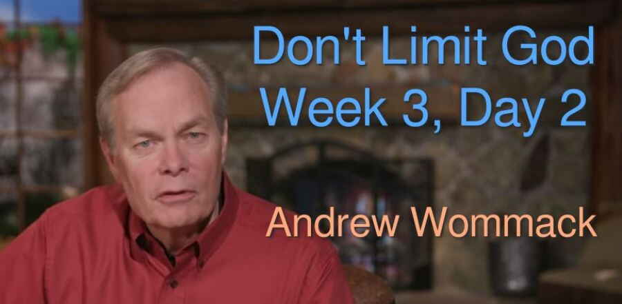 Don't Limit God - Week 3, Day 2 - The Gospel Truth - Andrew Wommack