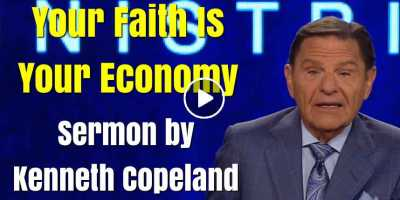 Your Faith Is Your Economy - Kenneth Copeland (August-02-2020)