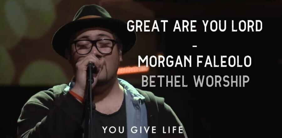 Great Are You Lord - Morgan Faleolo | Bethel Worship (20-03-2018)