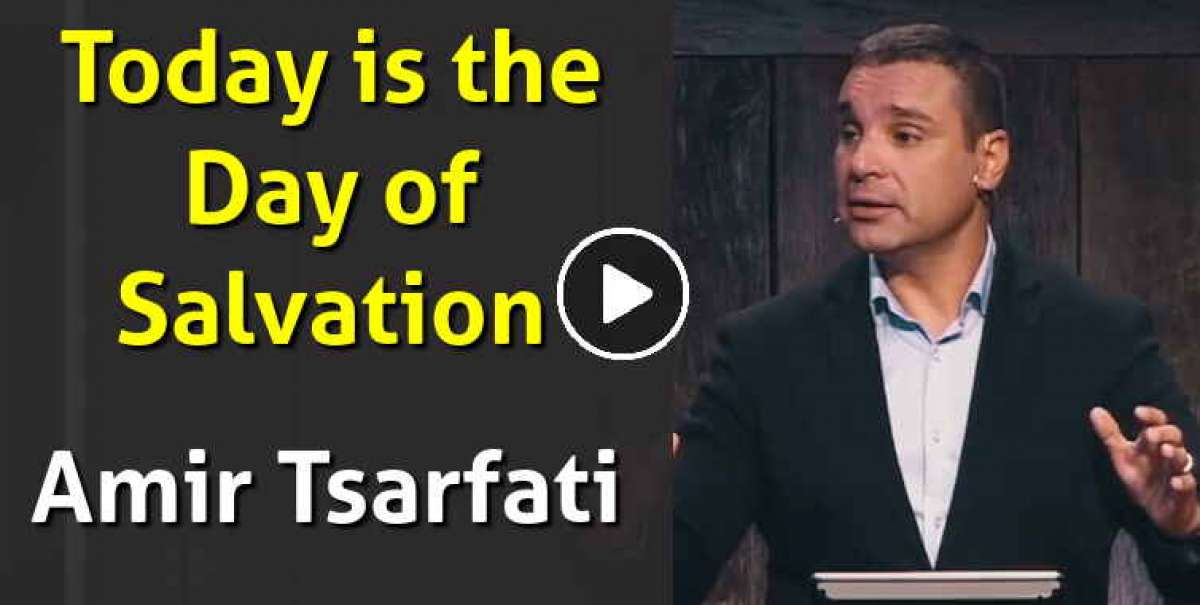 Amir Tsarfati - Today is the Day of Salvation (November-22-2020)