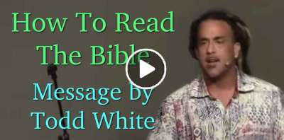 How To Read The Bible - Todd White (May-22-2019)