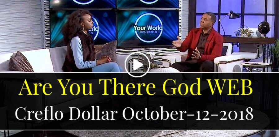 Are You There God WEB - Creflo Dollar (October-12-2018)