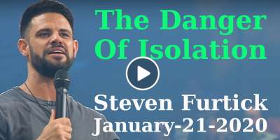 The Danger Of Isolation - Steven Furtick (January-21-2020)