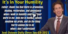 It's in Your Humility - Joel Osteen Daily Devotion (January-18-2021)