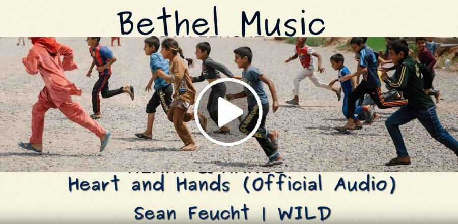 Heart and Hands (Official Audio) - Sean Feucht | WILD - Bethel Music