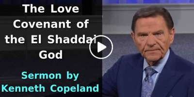 The Love Covenant of the El Shaddai God - Kenneth Copeland (April-04-2020)