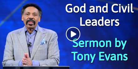 God and Civil Leaders - Tony Evans (October-18-2020)