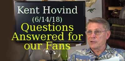 Kent Hovind (6/14/18): Questions Answered for our Fans