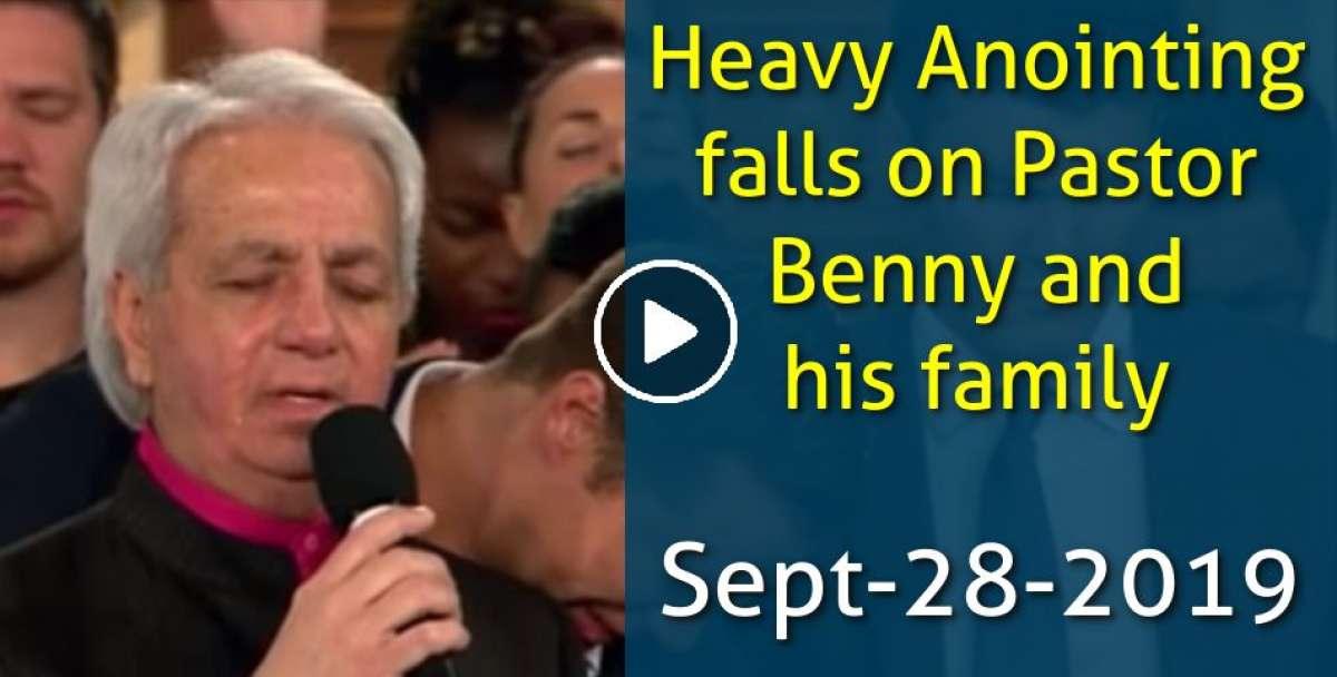 Heavy Anointing falls on Pastor Benny and his family (September-28-2019)
