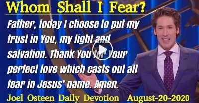 Whom Shall I Fear? - Joel Osteen Daily Devotion (August-20-2019)