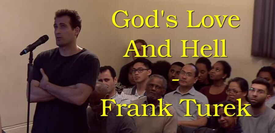 God's Love And Hell - Frank Turek (14-03-2018)