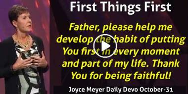 First Things First - Joyce Meyer Daily Devotion (October-31-2020)