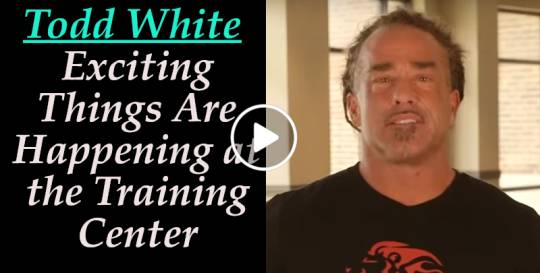 Todd White - Exciting Things Are Happening at the Training Center (November-13-2018)