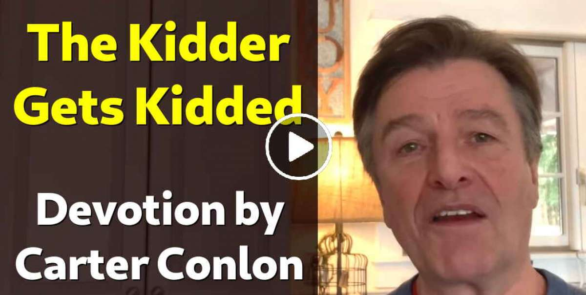 The Kidder Gets Kidded - Carter Conlon (April-04-2020)