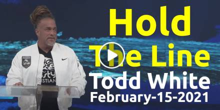 Hold The Line - Todd White (February-15-2021)