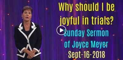 Sunday Sermon of Joyce Meyer - Everyday Answers (September-16-2018) Why should I be joyful in trials?