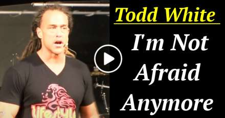 Todd White - I'm Not Afraid Anymore (December-10-2020)