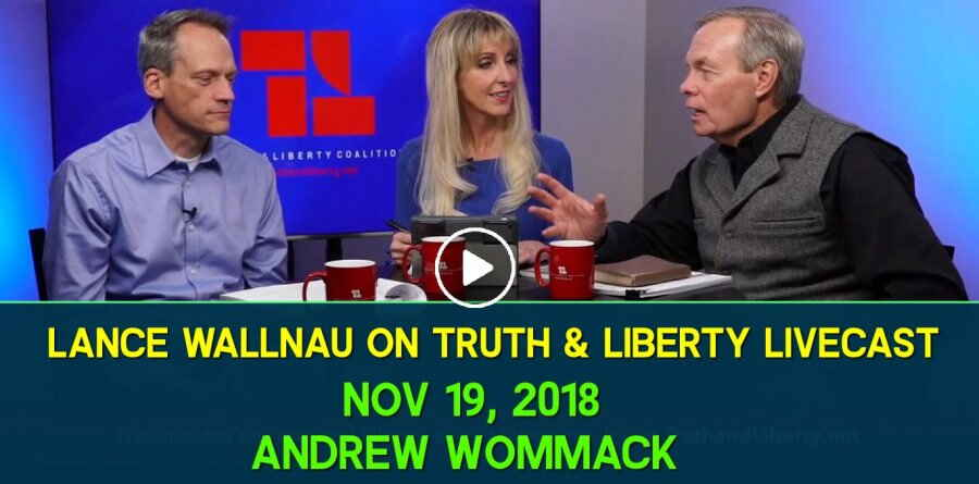 Lance Wallnau on Truth & Liberty Livecast - Nov 19, 2018 - Andrew Wommack