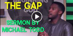 The Gap - Michael Todd