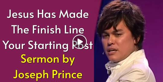 Joseph Prince - Jesus Has Made The Finish Line Your Starting Post (August-19-2019)