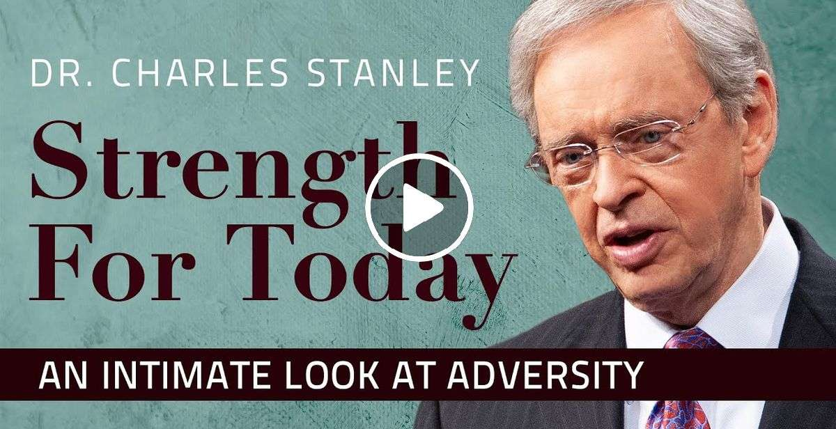 An Intimate Look at Adversity – Charles Stanley (April-15-2020)